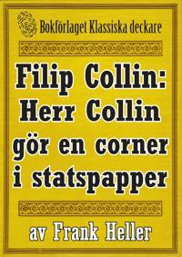 Filip Collin: Herr Collin gör en corner i statspapper. Återutgivning av text från 1949