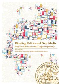 Blending Politics and New Media