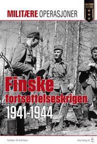 Den finske fortsettelseskrigen 1941-1944 - Per Erik Olsen | Inprintwriters.org