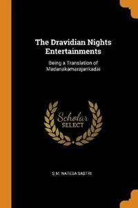 THE DRAVIDIAN NIGHTS ENTERTAINMENTS: BEI