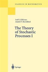 The Theory of Stochastic Processes I