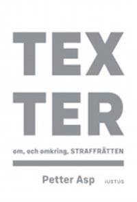 Texter om, och omkring, straffrätten - Petter Asp | Laserbodysculptingpittsburgh.com