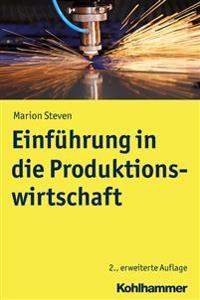 Einfuhrung in Die Produktionswirtschaft