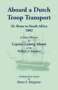 Aboard a Dutch Troop Transport