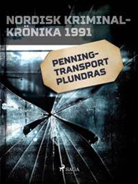 Penningtransport plundras