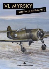 VL Myrsky - Historia ja entisöinti 2019