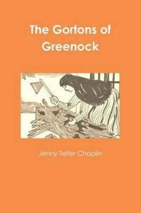 The Gortons of Greenock