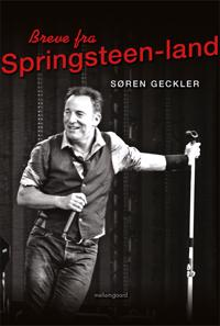 Breve fra Springsteen-land