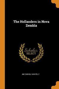 THE HOLLANDERS IN NOVA ZEMBLA