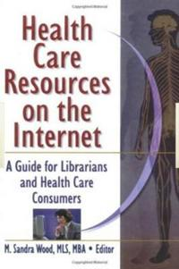 Health Care Resources on the Internet
