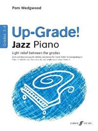 Up -grade Jazz! Piano Grades 3-4