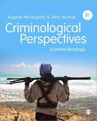 Criminological Perspectives - Essential Readings
