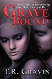 Grave Bound