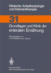 Grundlagen und Klinik der Enteralen Ernahrung
