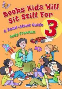 Books Kids Will Sit Still for 3
