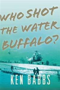 Who Shot the Water Buffalo?