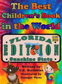 The Best Children's Book in the World: Florida Edition