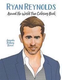 Ryan Reynolds Around the World Fan Coloring Book