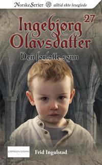 Den forlatte sønn - Frid Ingulstad | Inprintwriters.org