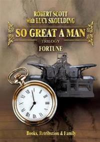 So Great a Man: Fortune
