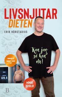 Livsnjutardieten - Erik Hörstadius - böcker (9789188917010)     Bokhandel
