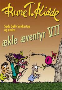Søde Sally Sukkertop og andre ækle æventyr