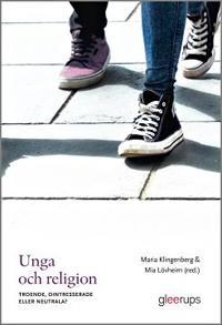 Unga och religion : Troende, ointresserade eller neutrala?