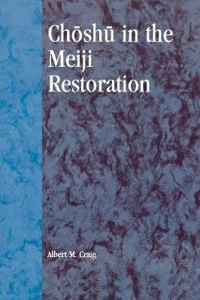 Choshu in the Meiji Restoration
