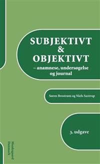 Subjektivt & objektivt