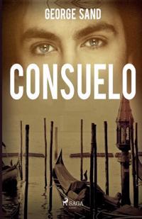 Consuelo : en konstnärinnas historia