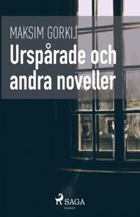 Urspårade och andra noveller - Maksim Gorkij | Laserbodysculptingpittsburgh.com