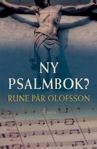 Ny psalmbok? - Rune Pär Olofsson   Laserbodysculptingpittsburgh.com