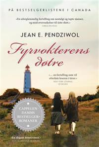 Fyrvokterens døtre - Jean E. Pendziwol | Ridgeroadrun.org
