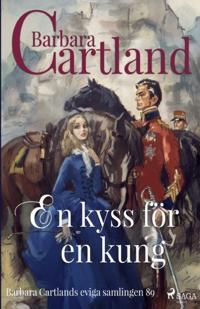 En kyss för en kung - Barbara Cartland | Laserbodysculptingpittsburgh.com