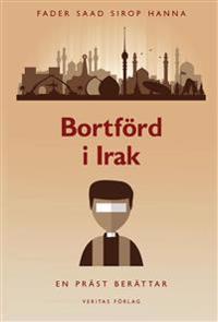 Bortförd i Irak - en präst berättar