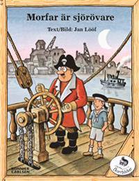 Morfar är sjörövare