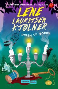Ingen til bords; Olivia 4 - Lene Lauritsen Kjølner | Ridgeroadrun.org