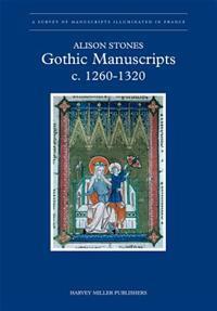 Gothic Manuscripts 1260-1320