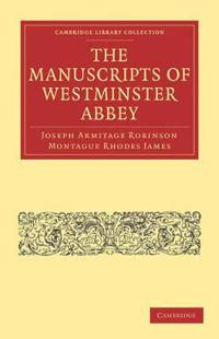The Manuscripts of Westminster Abbey