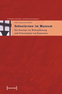 Sehenlernen im Museum