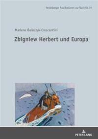 Zbigniew Herbert Und Europa
