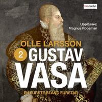 Gustav Vasa, del 2