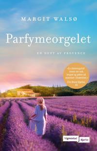 Parfymeorgelet - Margit Walsø | Ridgeroadrun.org