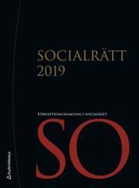 Socialrätt 2019 - Författningssamling i socialrätt