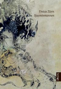 Sjasminmannen - Unica Zürn | Inprintwriters.org
