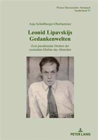 Leonid Lipavskijs Gedankenwelten