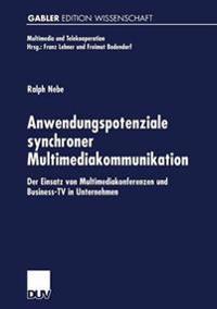Anwendungspotenziale Synchroner Multimediakommunikation