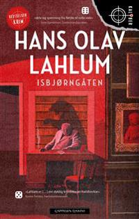 Isbjørngåten - Hans Olav Lahlum | Ridgeroadrun.org
