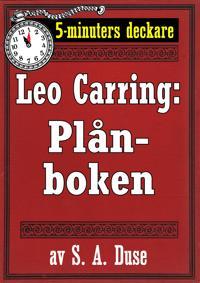 5-minuters deckare. Leo Carring: Plånboken. En historia. Återutgivning av text från 1917