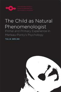The Child As Natural Phenomenologist